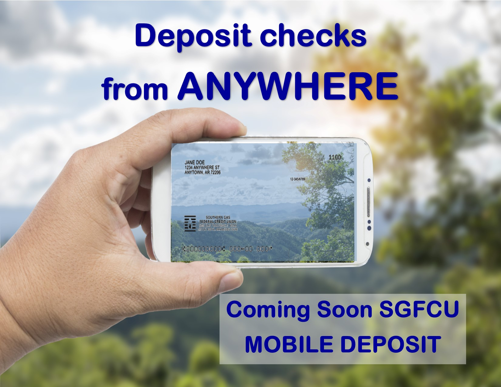 Remote check deposit is coming soon to Southern Gas Federal Credit Union